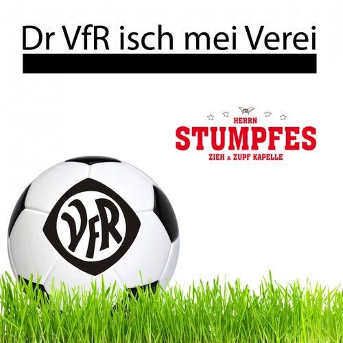 Dr VfR isch mei Verei by Herrn Stumpfes Zieh