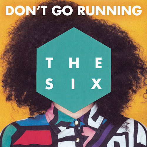 (Don't Go) Running (Radio Edit) von The Six