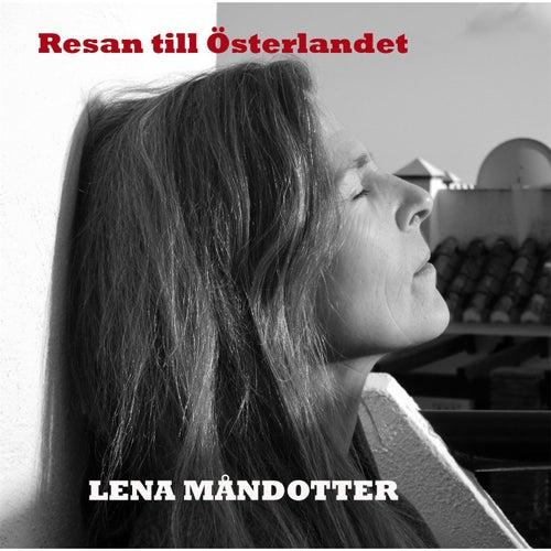 Resan Till Österlandet (Live) von Lena Måndotter