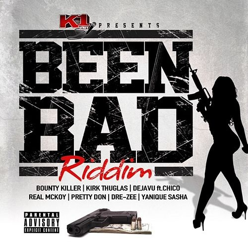 Been Bad Riddim by Various Artists