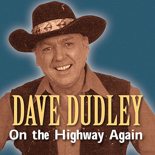 On the Highway Again de Dave Dudley