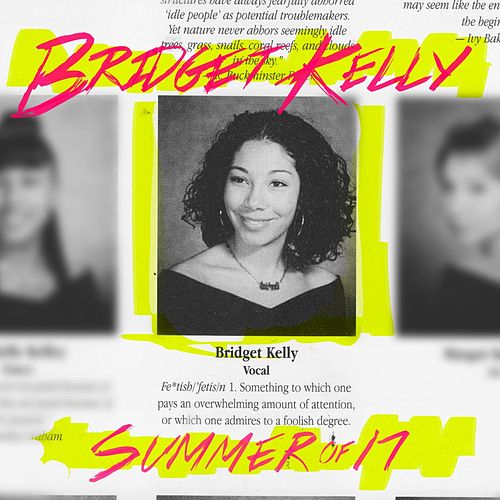Summer of 17 - EP von Bridget Kelly
