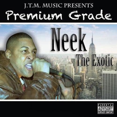 Premiumgrade de Neek The Exotic