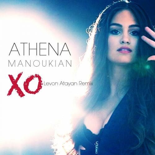XO (Levon Atayan Remix) by Athena Manoukian