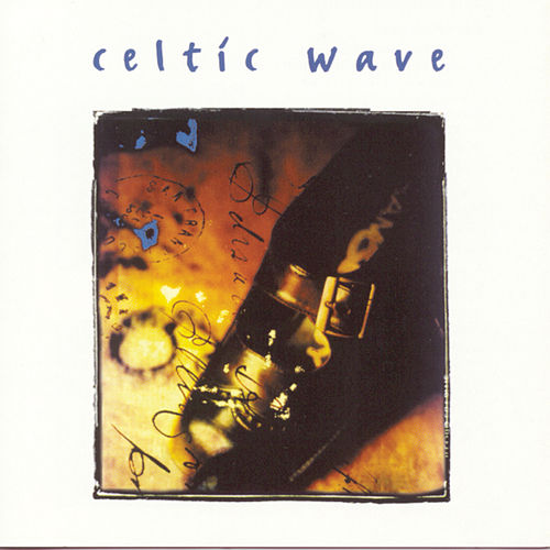 Celtic Wave 100% de Various Artists