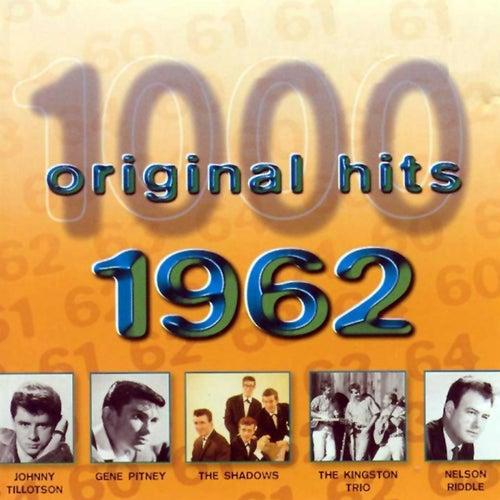 1000 Original Hits 1962 di Various Artists