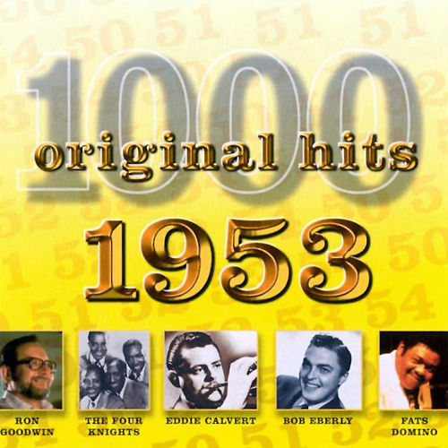 1000 Original Hits 1953 de Various Artists
