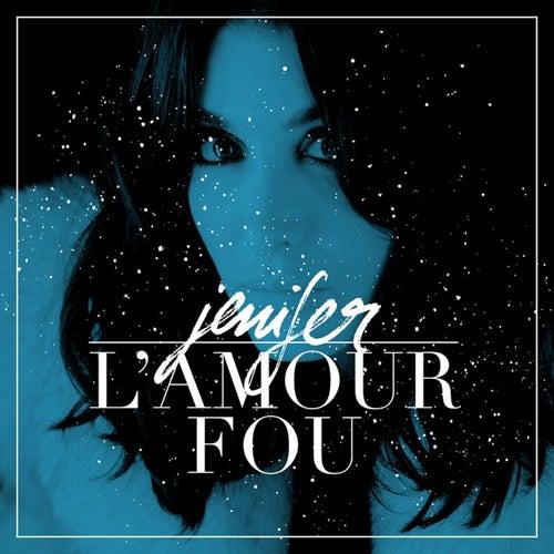 Lamour Fou De Jenifer Napster