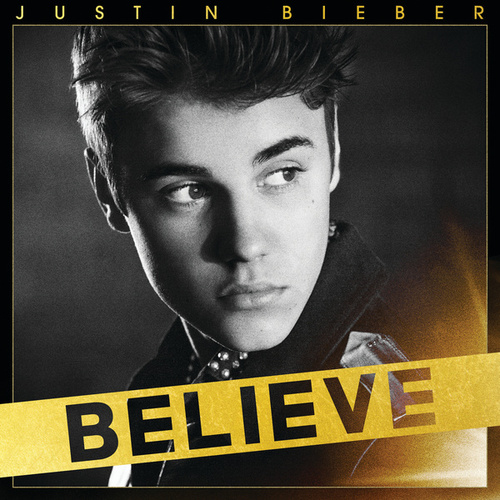 Believe by Justin Bieber