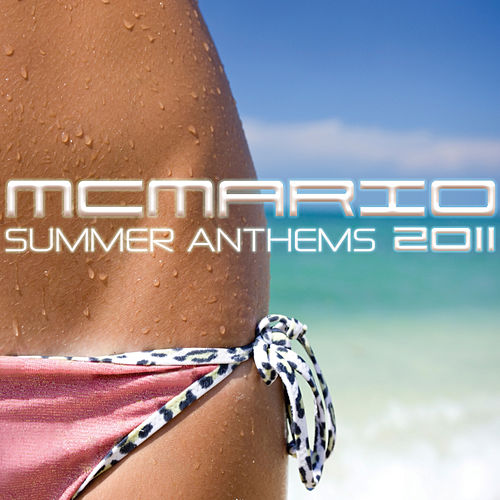Summer Anthems 2011 by Various Artists