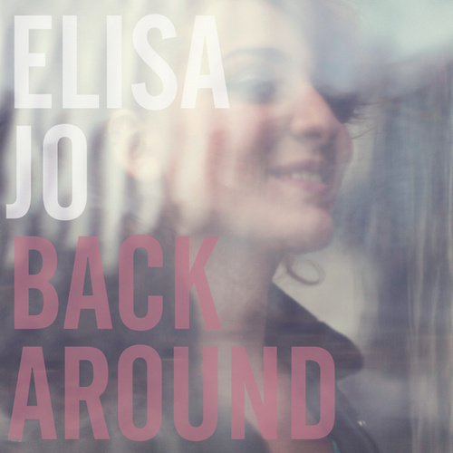 Back Around von Elisa JO