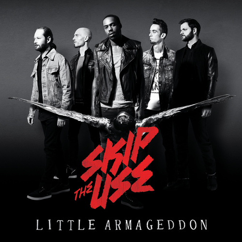 Little Armageddon de Skip the Use