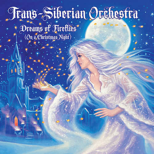 Dreams Of Fireflies (On A Christmas Night) de Trans-Siberian Orchestra