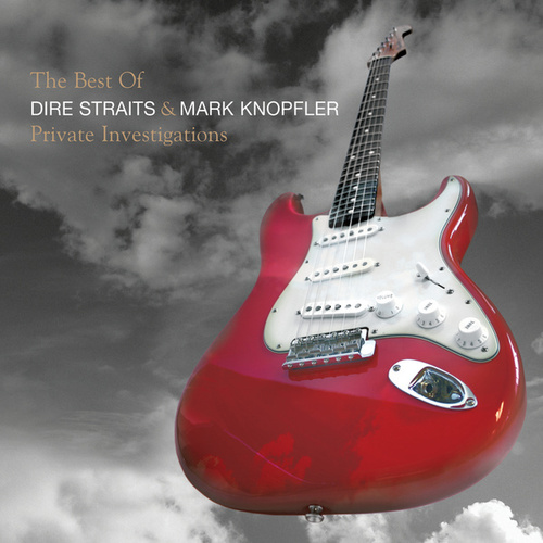 The Best Of Dire Straits & Mark Knopfler - Private Investigations by Mark Knopfler