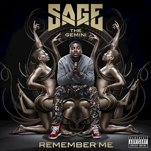 Remember Me by Sage The Gemini