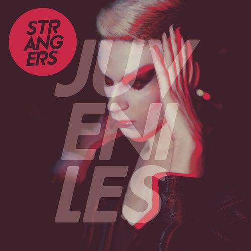 Strangers (Remixes) de Juveniles