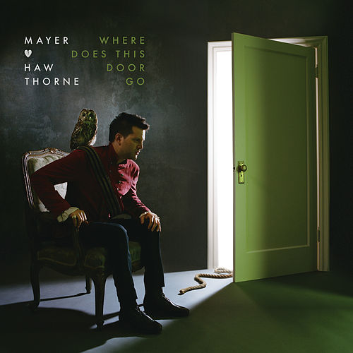 Where Does This Door Go von Mayer Hawthorne
