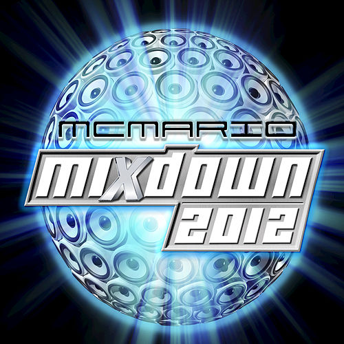 Mixdown 2012 by Various Artists