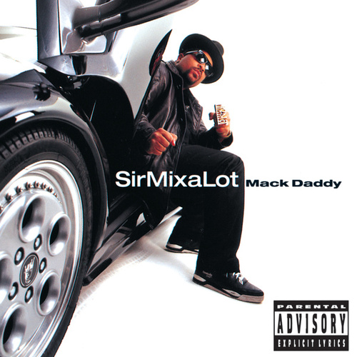 Mack Daddy by Sir Mix-A-Lot