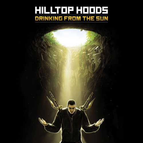 Drinking From The Sun de Hilltop Hoods