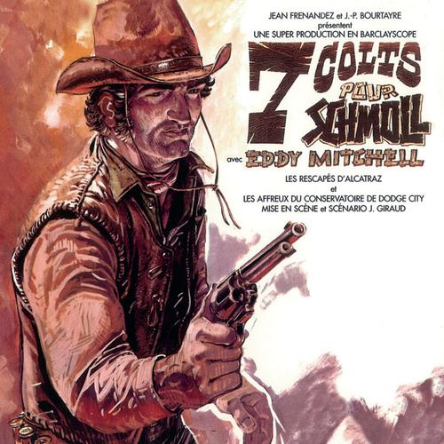 7 Colts Pour Schmoll by Eddy Mitchell