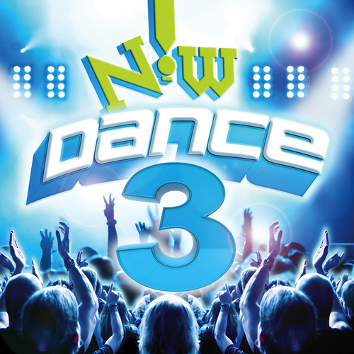 Now! Dance 3 by Various Artists