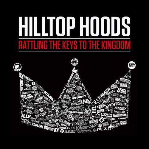 Rattling The Keys To The Kingdom de Hilltop Hoods