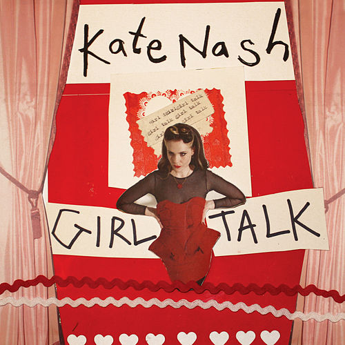Girl Talk by Kate Nash
