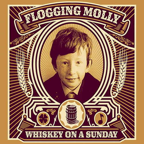 Whiskey On A Sunday by Flogging Molly