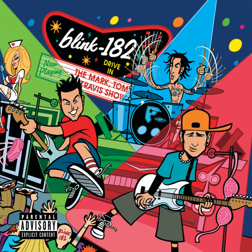 The Mark, Tom And Travis Show (The Enema Strikes Back!) von blink-182