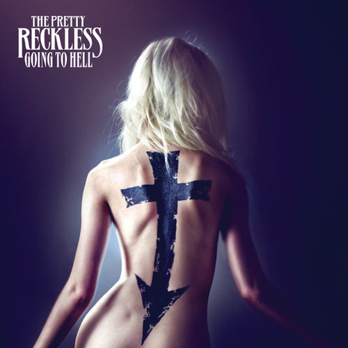 Going To Hell by The Pretty Reckless