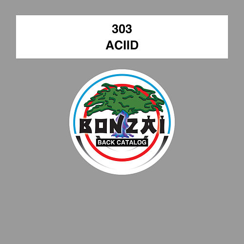 Aciid by 303