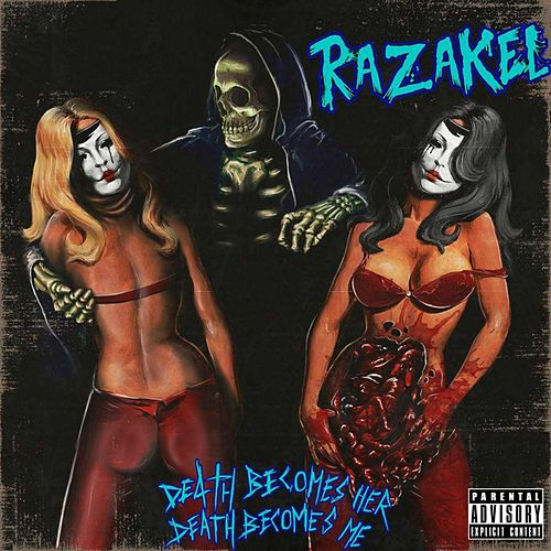 Death Becomes Her Death Becomes Me by Razakel