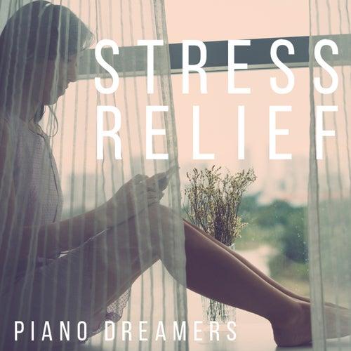 Stress Relief von Piano Dreamers