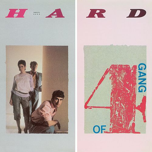 Hard von Gang Of Four