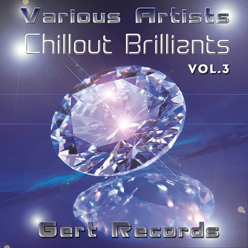 Chillout Brilliants, Vol. 3 - EP by Various Artists