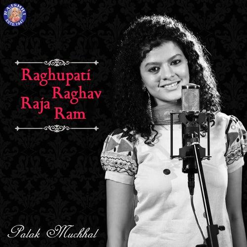 Raghupati Raghav Raja Ram by Palak Muchhal