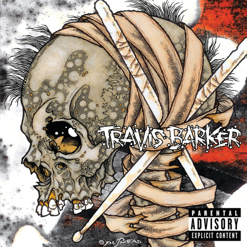 Give The Drummer Some (Deluxe) by Travis Barker