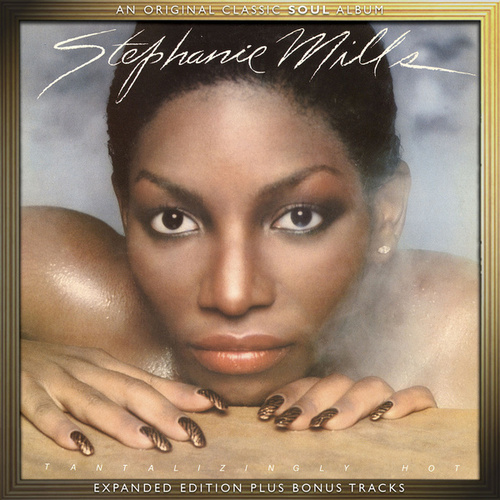 Tantalizingly Hot (Expanded Edition) by Stephanie Mills