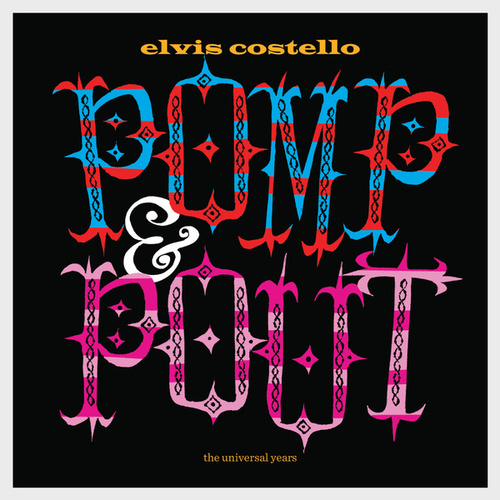 Pomp & Pout by Elvis Costello