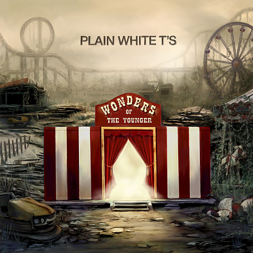 Wonders Of The Younger by Plain White T's
