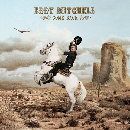 Come Back by Eddy Mitchell
