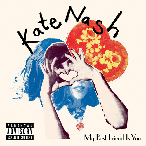 My Best Friend Is You by Kate Nash