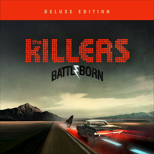 Battle Born (Deluxe Edition) von The Killers