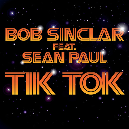 Tik Tok by Bob Sinclar