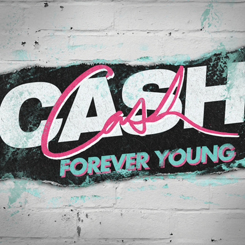 Forever Young von Cash Cash