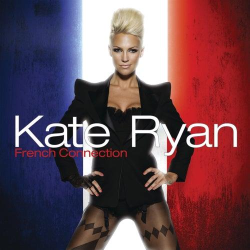 Kate Ryan - French Connection de Kate Ryan
