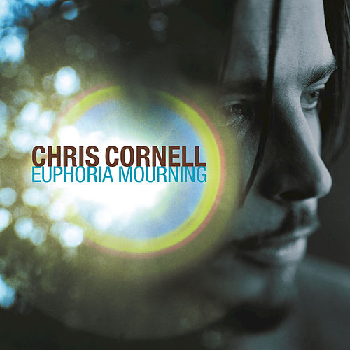 Euphoria Mourning von Chris Cornell