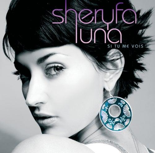 Si Tu Me Vois de Sheryfa Luna