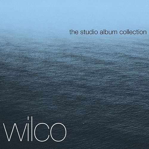 The Complete Studio Albums de Wilco